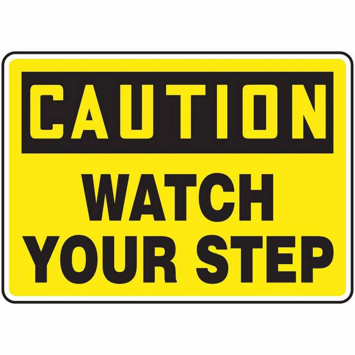 safety sign caution watch your step 7 x 10 plastic from