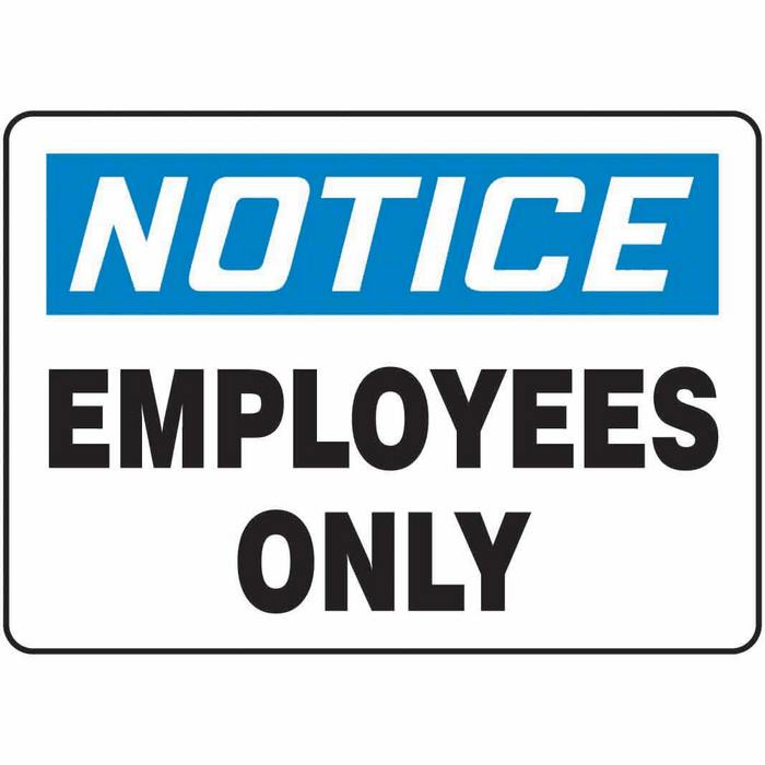 MADMN13BVS  Safety Sign Notice Employees Only 7 X 10 Adhesive Vinyl