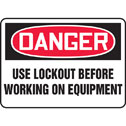 Safety Sign Danger Use Lockout Before Working On Equipment 7 X 10 Plastic (Representative photo only)
