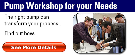 Pump Workshops - improve your process