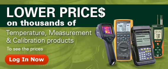 Get lower prices on thousands of Temperature, Test & Measurement, and Calibration products. Log in now